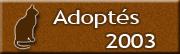CHATS Adoptés en 2003