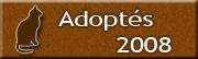 CHATS Adoptés en 2008